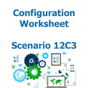 Configuration worksheet v2 for scenario 12C3