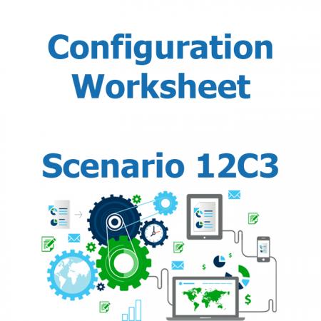 Configuration worksheet v2 - Scenario 12C3