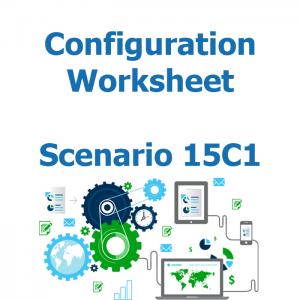 Configuration worksheet v2 for scenario 15C1