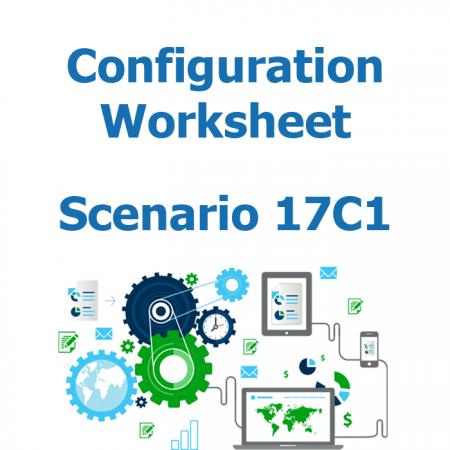 Configuration worksheet v2 - Scenario 17C1