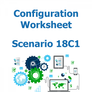 Configuration worksheet v2 for scenario 18C1